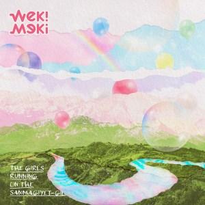 Download Weki Meki - The Girls Running on the SANMAGIYET-GIL Mp3