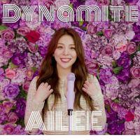 AILEE - Dynamite (BTS)