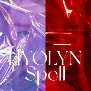 Download HYOLYN - Spell Mp3