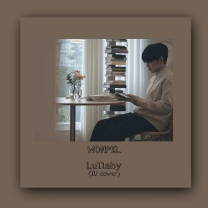 Download Wonpil DAY6 - Lullaby Mp3