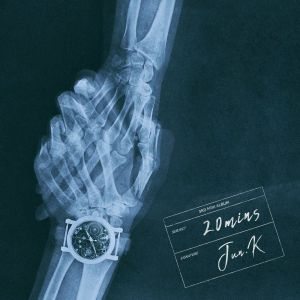 Download Jun K - 30 Minutes Might Be Too Long Mp3