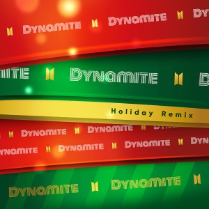 Download BTS - Dynamite (Holiday Remix) Mp3