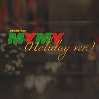 SEVENTEEN - My My (Holiday Ver.)
