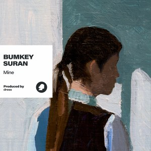 Download Bumkey, Suran, Dress - Mine Mp3