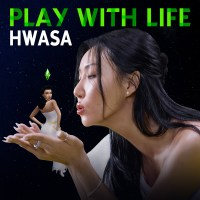 Hwasa - Play With Life