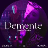 CHUNG HA, Guaynaa - Demente (Spanish Ver.)