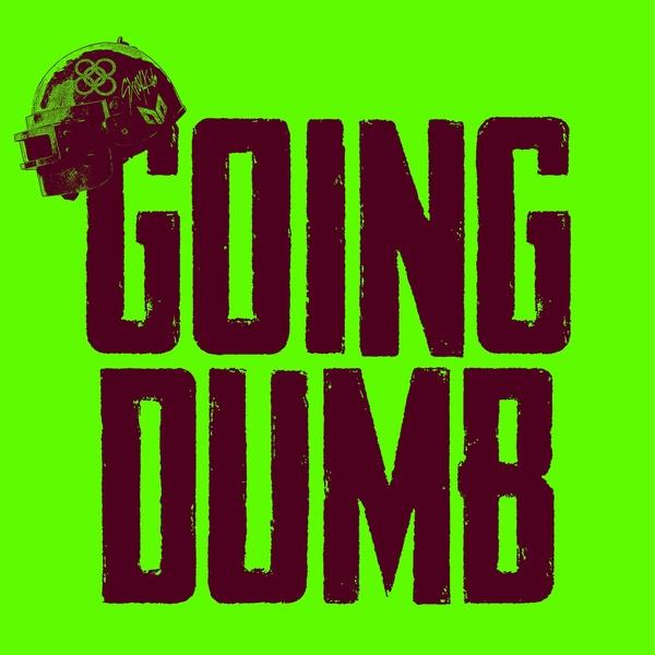 Alesso, Stray Kids, CORSAK - Going Dumb