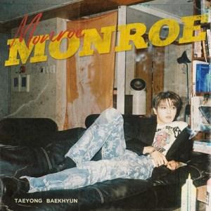 Download Taeyong NCT, Baekhyun EXO - Monroe Mp3