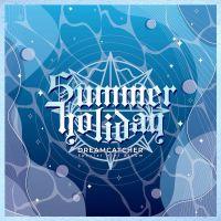 DREAMCATCHER - Intro: Summer Holiday