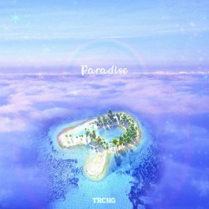 Download TRCNG - Paradise Mp3
