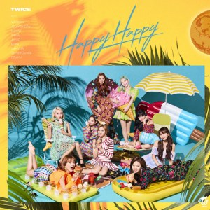 Download TWICE - Happy Happy Mp3