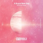 BTS, Zara Larsson - A Brand New Day (BTS WORLD OST Part.2)