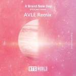 BTS, Zara Larsson - A Brand New Day (AVLE Remix)