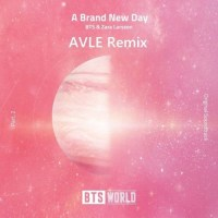 BTS, Zara Larsson - A Brand New Day (AVLE Remix)