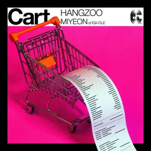 Download Hangzoo, MiYeon (G)I-DLE - Cart Mp3