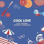 HONG BIN, HYUNG WON - COOL LOVE (Prod. dress)