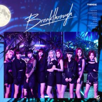 TWICE - Breakthrough (taalthechoi Remix)