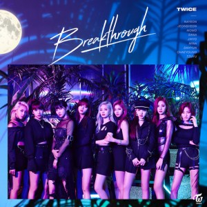 Download TWICE - Breakthrough (taalthechoi Remix) Mp3