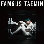 TAEMIN - Famous