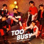 BOY STORY - Too Busy (feat. Jackson Wang)
