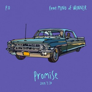 Download P.O - Promise (feat. MINO of WINNER) Mp3