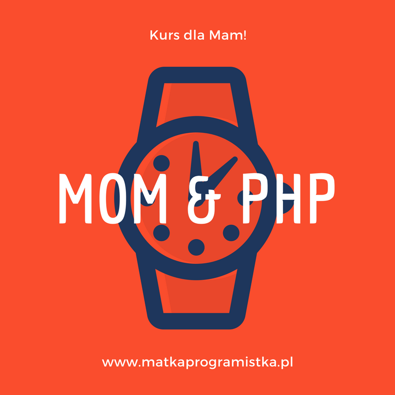 Mom & PHP .:. 002 .:. Hello World!