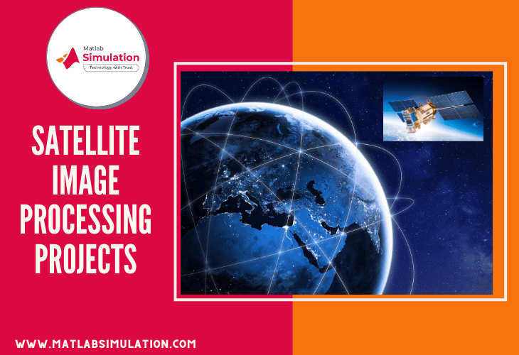 Satellite Image Processing Projects Using Matlab Simulink