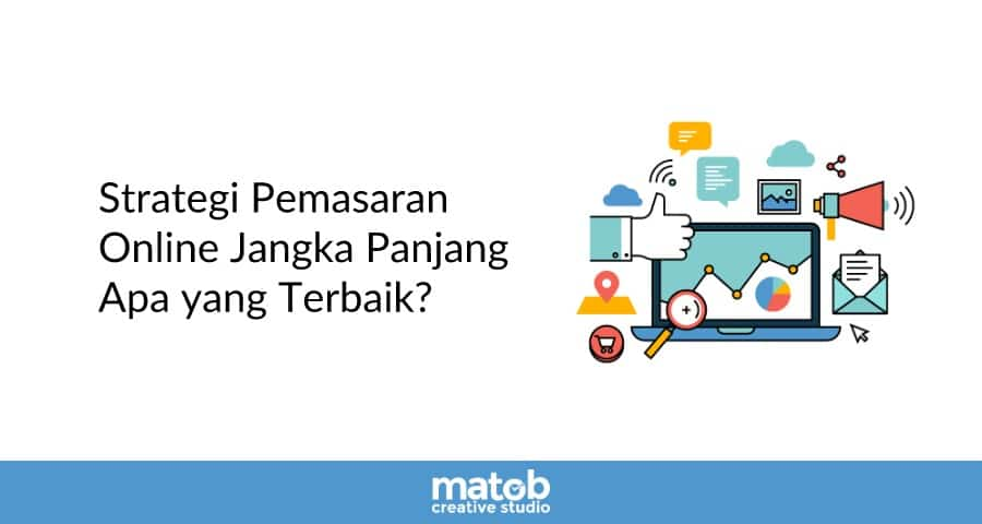 Strategi Online Marketing Apa yang Terbaik 2019? [updated]