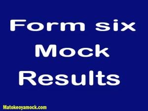 Matokeo Ya Mock Kidato Cha Sita 2021, Matokeo Ya Mock Form Six 2021, Matokeo Ya Mock Form 6 2021,Form Six Mock Examination Results 2021,Form six regional mock results 2021