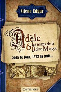 adele-et-les-noces-de-la-reine-margot-576183