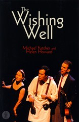 Cover of The Wishing Well by Michael Futcher and Helen Howard