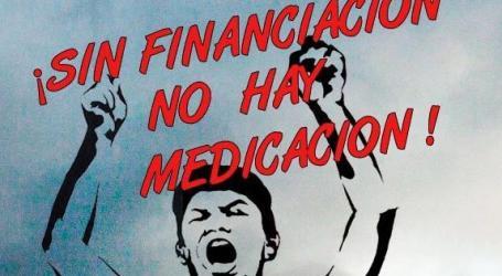 Sin financiación, no hay medicación !!!