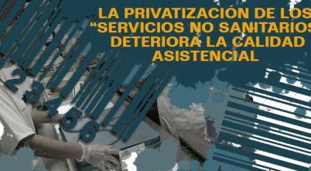 """LA PRIVATIZACIÓN DE """"SERVICIOS NO SANITARIOS"""" DETERIORA LA CALIDAD ASITENCIAL"""