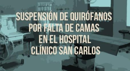 SUSPENSIÓN DE QUIRÓFANOS POR FALTA DE CAMAS EN EL HOSPITAL CLÍNICO SAN CARLOS
