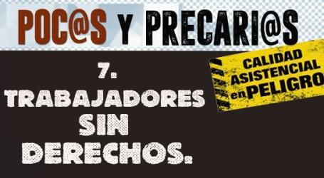 POC@S Y PRECARI@S.  VII. TRABAJADORES SIN DERECHOS.