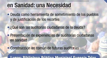 """""""Auditoría Ciudadana de la Deuda en Sanidad: una Necesidad""""   8 de febrero 2017"""