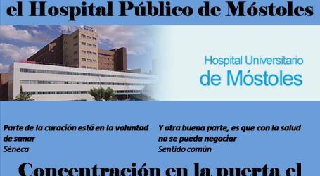 Salvemos  el Hospital Público de Móstoles.Comunicado y  CONCENTRACIÓN 28 Abríl 11:00 Horas