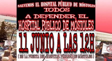 11 de Junio TODOS A DEFENDER EL HOSPITAL PÚBLICO DE MÓSTOLES 12:00 horas
