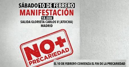 10 de febrero, Manifestación 18.00 horas. Jornada estatal de lucha: NO+PRECARIEDAD