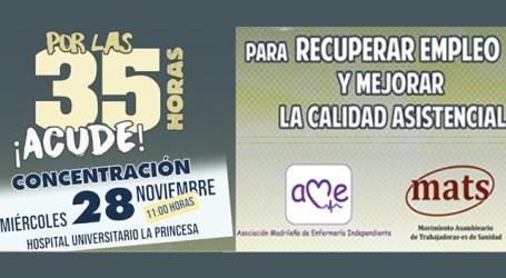 PARA CONSEGUIR LAS 35 HORAS, MOVILIZACIÓN. 28 Noviembre en La Princesa