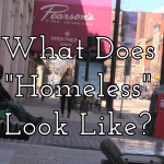 What Does Homelessness Look Like?