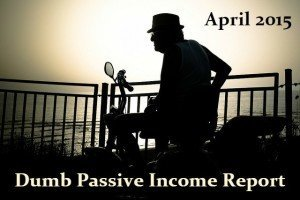 Passive Income Report April 2015
