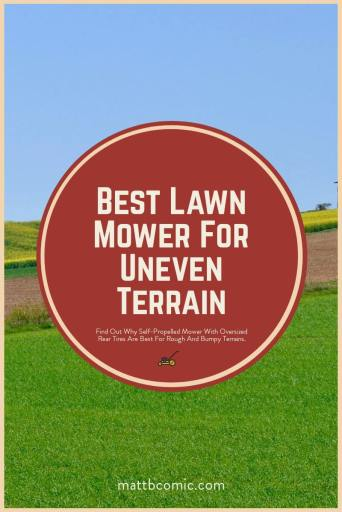 Best Lawn Mower For Uneven Terrain
