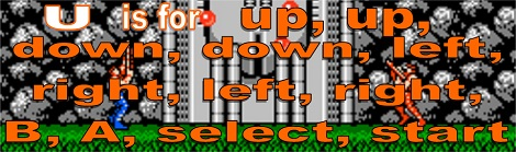 U is for up up down down left right left right b a select start Konami code A to Z Challenge 2013