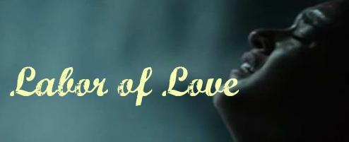 Labor of Love