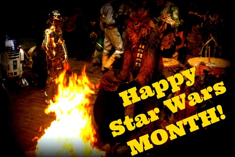 Happy Star Wars MONTH
