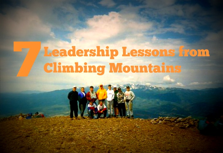 7 Leadership Lessons from Climbing Mountains