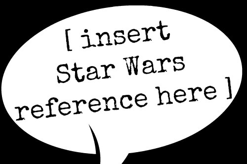 Star Wars Love Quotes Extraordinary 8 Lines I Love To Quote From Star Wars  Life In The Fishbowl