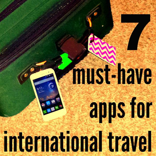 7 Must-Have Apps for International Travel #Tips4Trips #ad #cbias