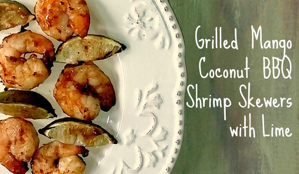Grilled Mango Coconut BBQ Shrimp Skewers with Lime [AD] #MyKCMasterpiece